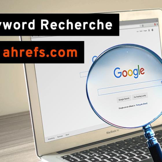 Keyword Recherche mit ahrefs